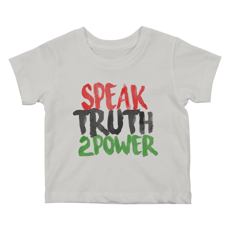 Truth 2 Power Kids Baby T-Shirt by donvagabond's Artist Shop