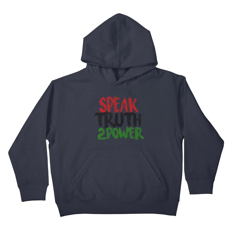 Truth 2 Power Kids Pullover Hoody by donvagabond's Artist Shop