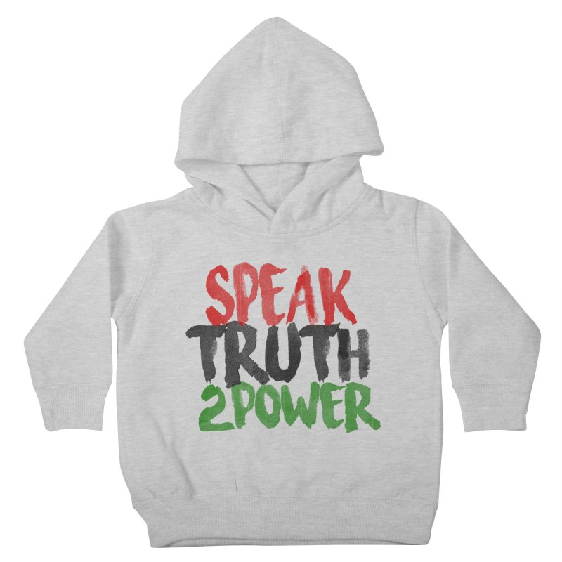 Truth 2 Power Kids Toddler Pullover Hoody by donvagabond's Artist Shop