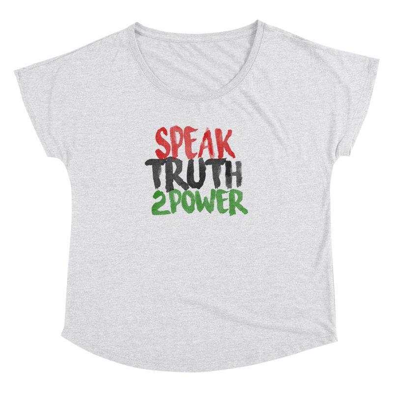 Truth 2 Power Women's Dolman by donvagabond's Artist Shop