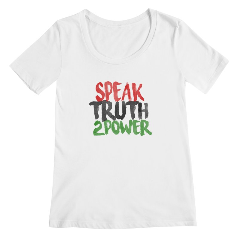 Truth 2 Power Women's Scoopneck by donvagabond's Artist Shop