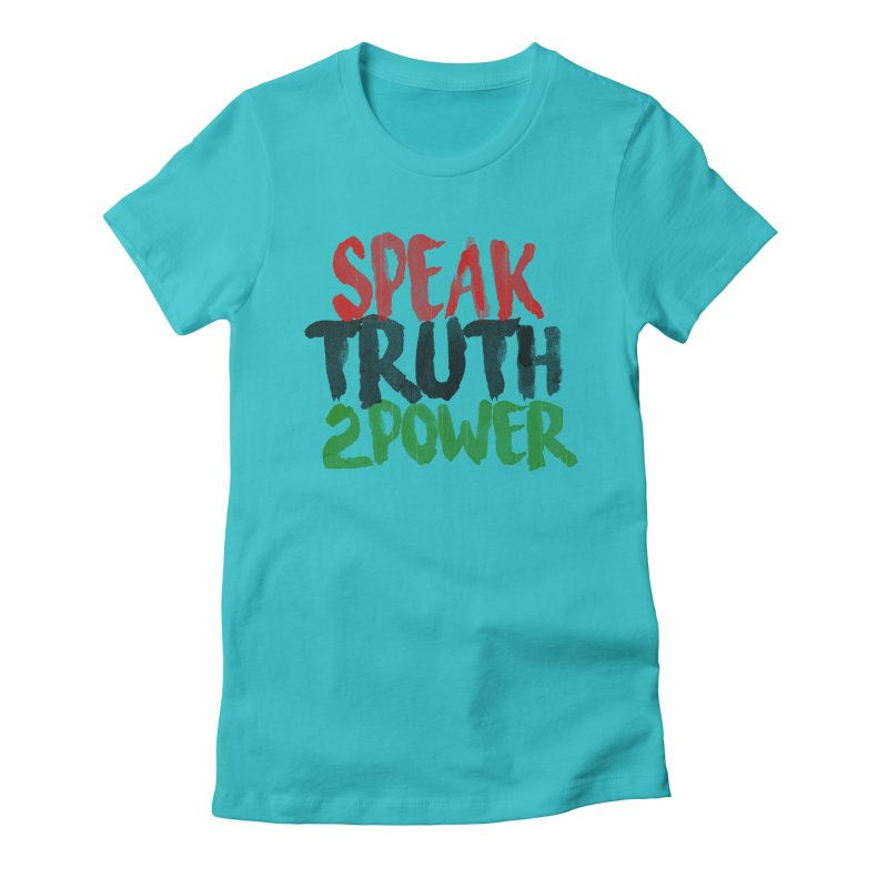 Truth 2 Power Women's Fitted T-Shirt by donvagabond's Artist Shop