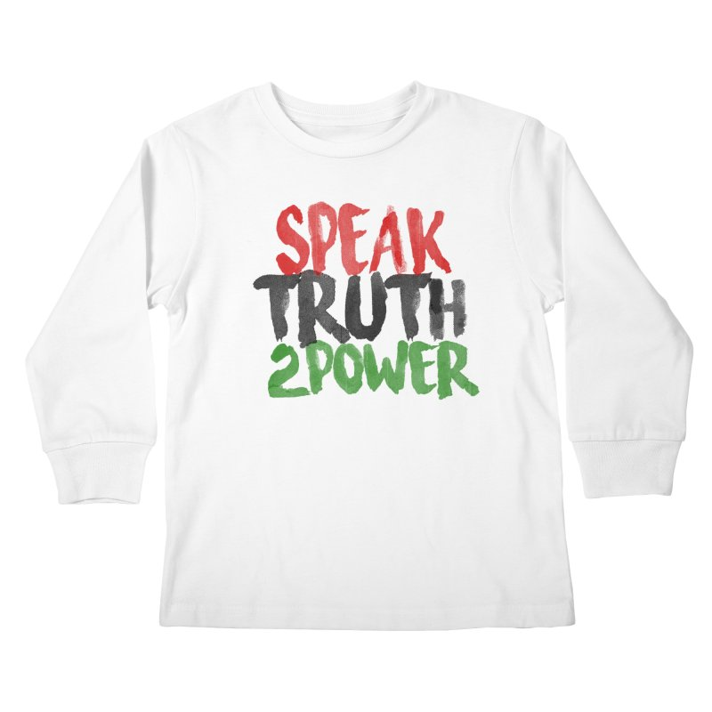Truth 2 Power Kids Longsleeve T-Shirt by donvagabond's Artist Shop