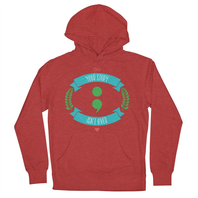 Your Story Isnt Over Women's Pullover Hoody by Don Vagabond's Artist Shop