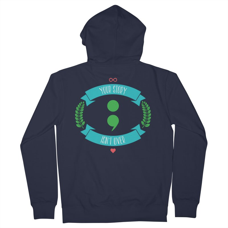Your Story Isnt Over Women's Zip-Up Hoody by donvagabond's Artist Shop