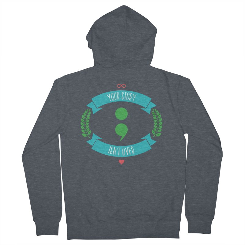 Your Story Isnt Over Men's French Terry Zip-Up Hoody by Don Vagabond's Artist Shop