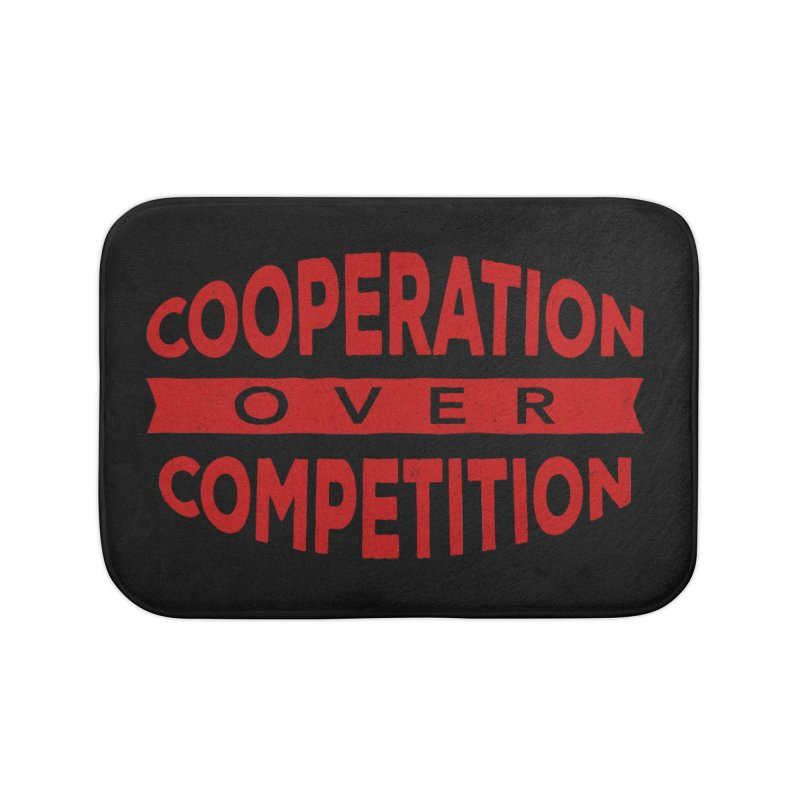Cooperation Over Competition Home Bath Mat by Don Vagabond's Artist Shop