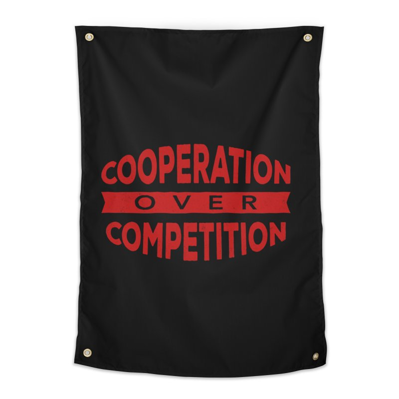 Cooperation Over Competition Home Tapestry by Don Vagabond's Artist Shop