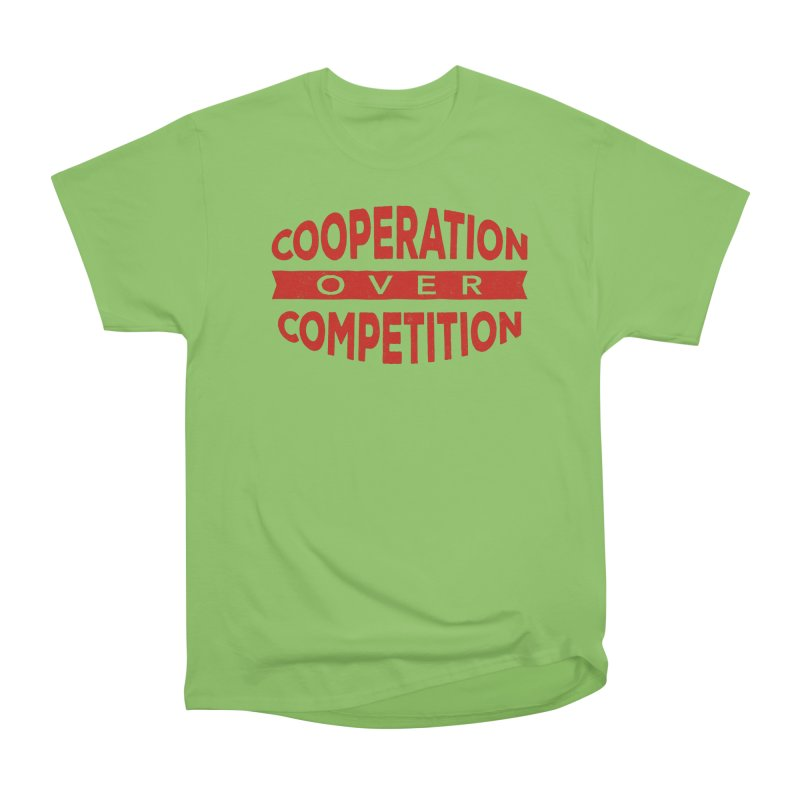 Cooperation Over Competition Men's Heavyweight T-Shirt by donvagabond's Artist Shop