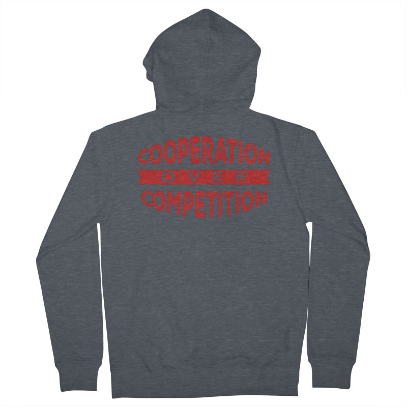 Cooperation Over Competition Men's French Terry Zip-Up Hoody by Don Vagabond's Artist Shop