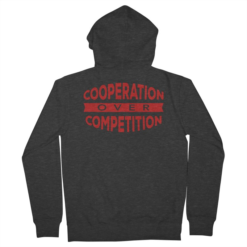Cooperation Over Competition Men's French Terry Zip-Up Hoody by donvagabond's Artist Shop