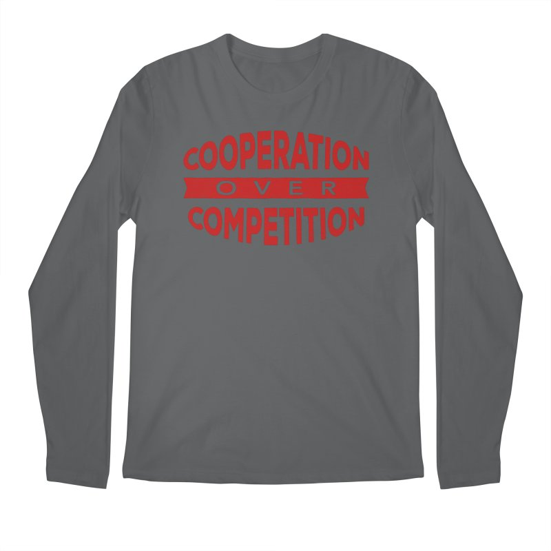 Cooperation Over Competition Men's Longsleeve T-Shirt by donvagabond's Artist Shop