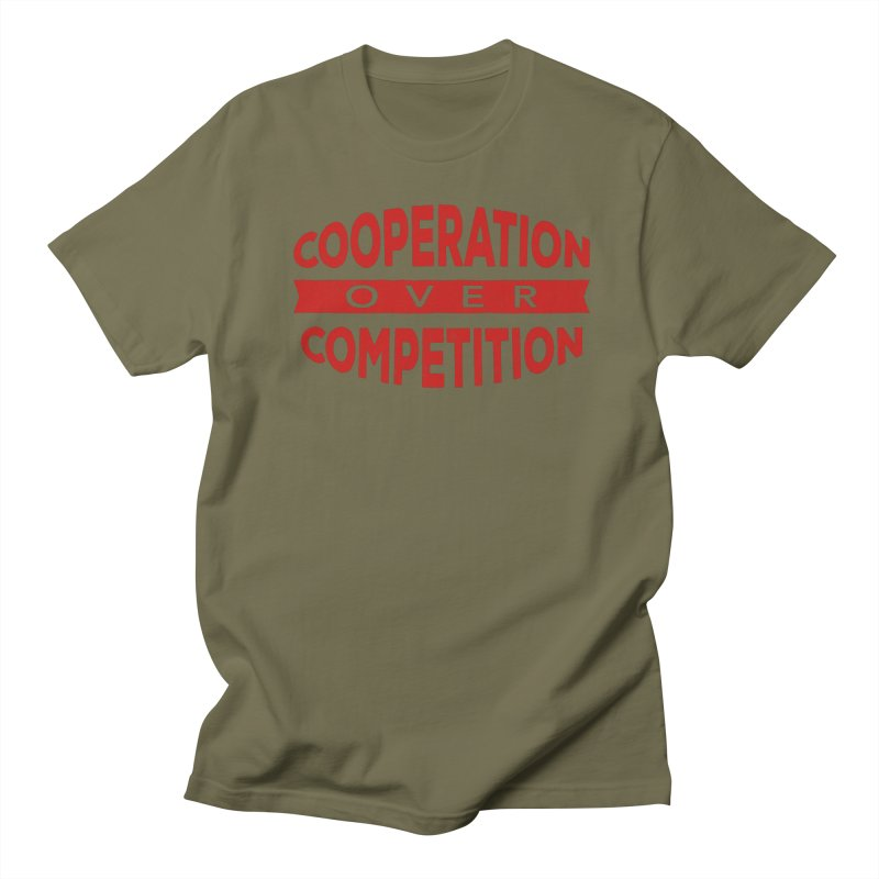 Cooperation Over Competition Men's T-Shirt by donvagabond's Artist Shop