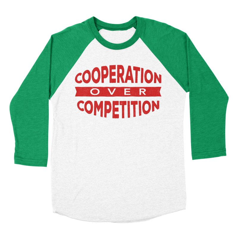 Cooperation Over Competition Men's Baseball Triblend T-Shirt by donvagabond's Artist Shop