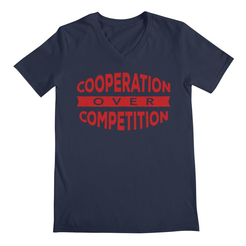 Cooperation Over Competition Men's Regular V-Neck by donvagabond's Artist Shop