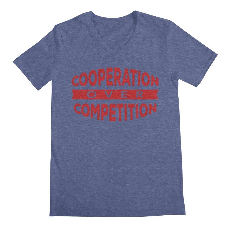 Cooperation Over Competition Men's Regular V-Neck by Don Vagabond's Artist Shop