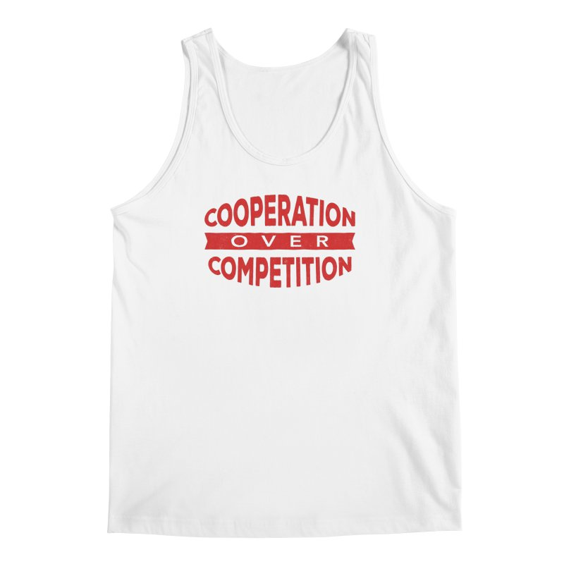 Cooperation Over Competition Men's Regular Tank by donvagabond's Artist Shop