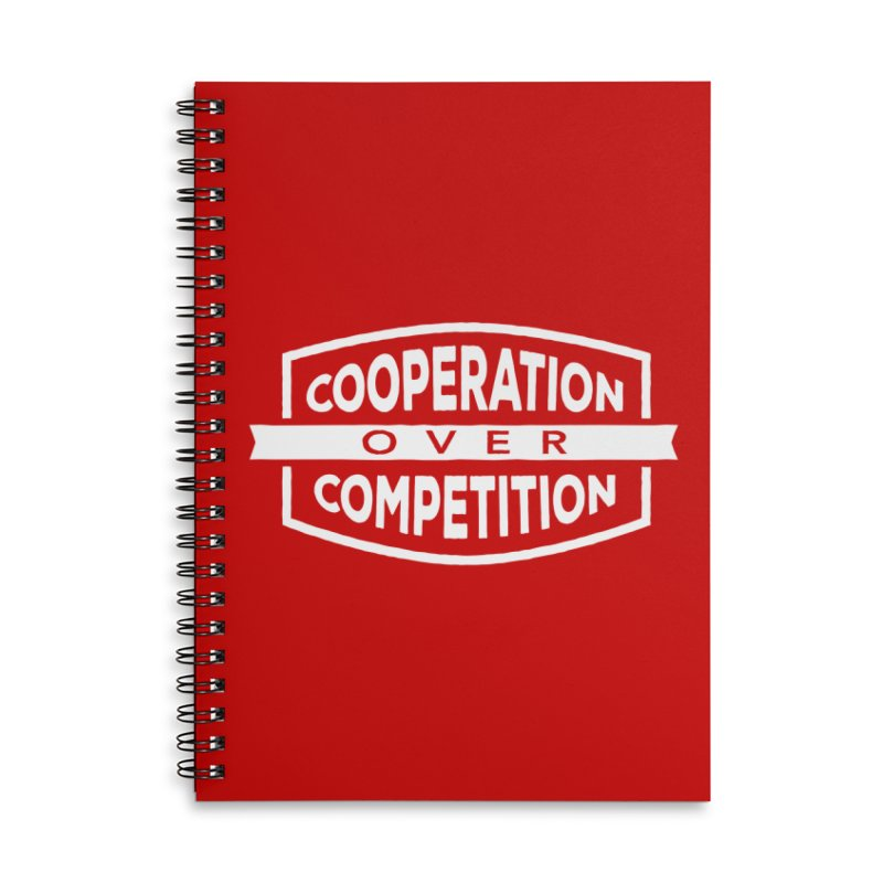 Cooperation Over Competition variant Accessories Lined Spiral Notebook by Don Vagabond's Artist Shop