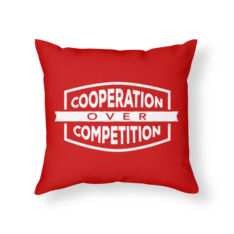 Cooperation Over Competition variant Home Throw Pillow by donvagabond's Artist Shop