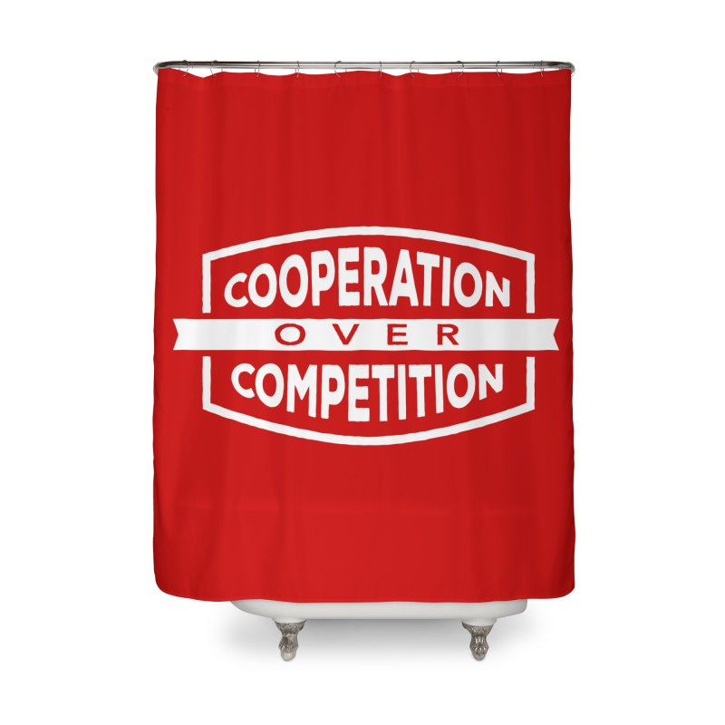 Cooperation Over Competition variant Home Shower Curtain by donvagabond's Artist Shop