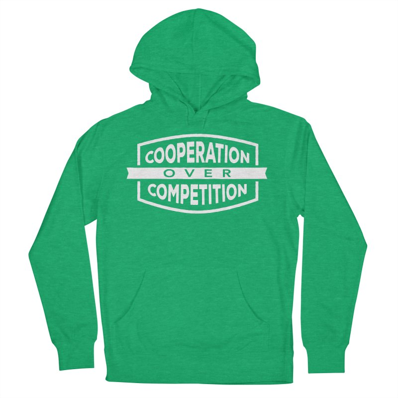 Cooperation Over Competition variant Women's Pullover Hoody by donvagabond's Artist Shop