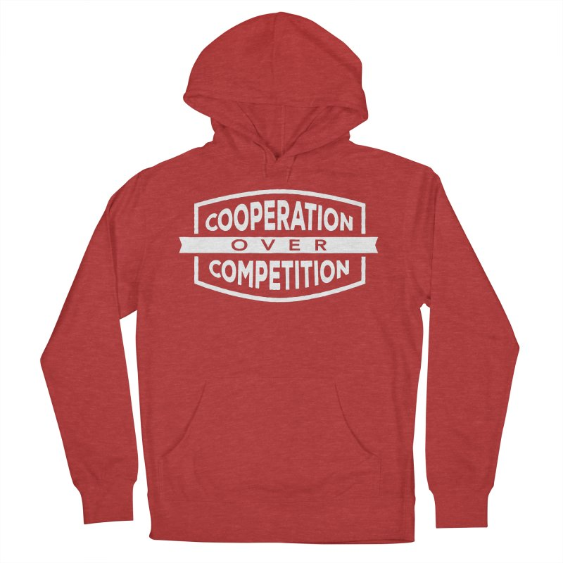 Cooperation Over Competition variant Women's French Terry Pullover Hoody by donvagabond's Artist Shop