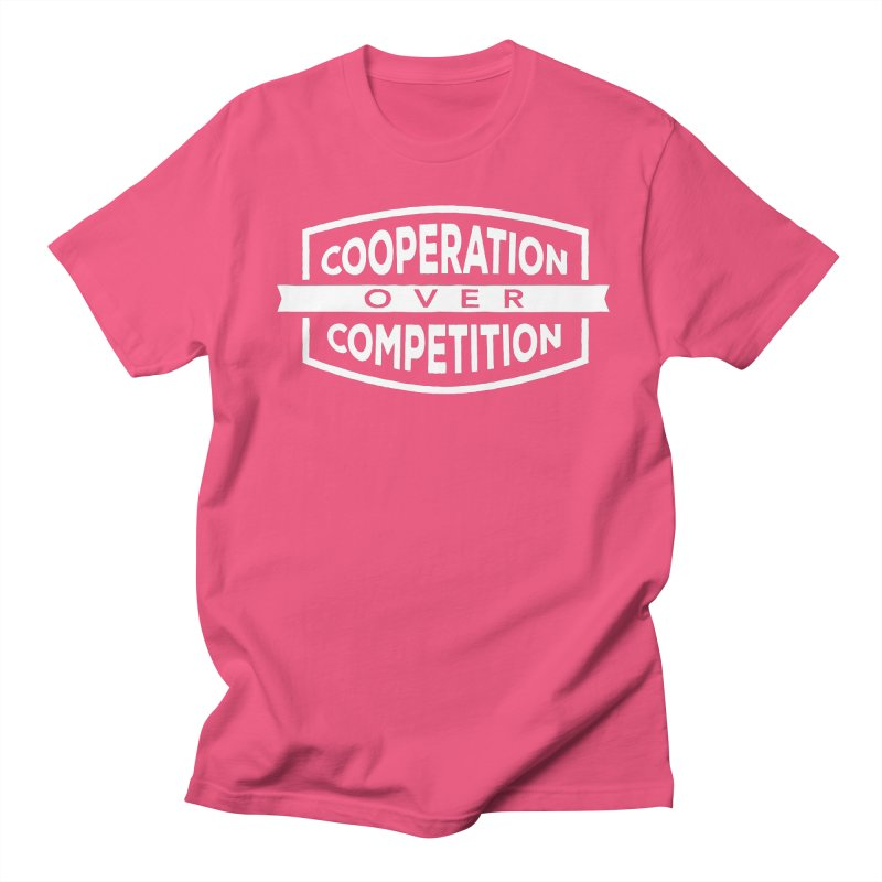 Cooperation Over Competition variant Women's Regular Unisex T-Shirt by Don Vagabond's Artist Shop