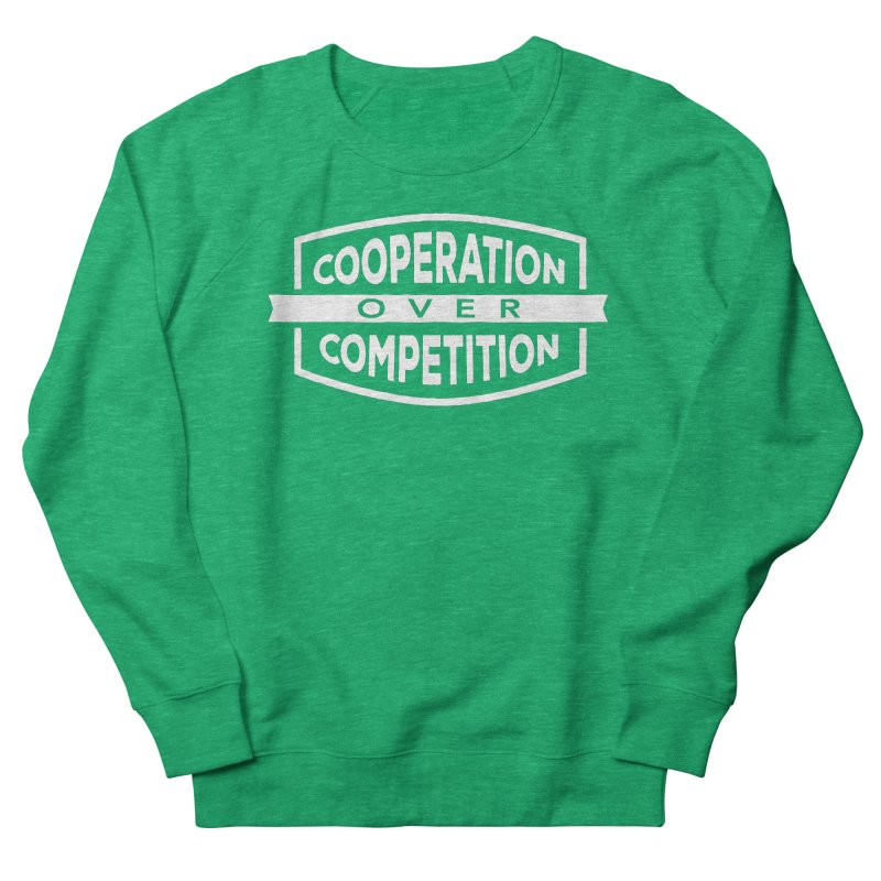 Cooperation Over Competition variant Men's French Terry Sweatshirt by Don Vagabond's Artist Shop