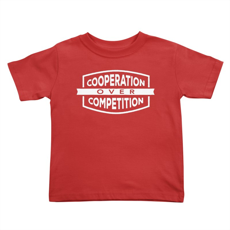Cooperation Over Competition variant Kids Toddler T-Shirt by donvagabond's Artist Shop