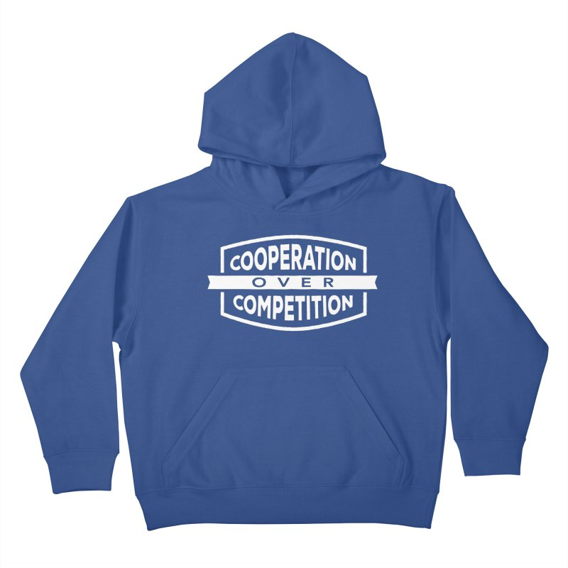 Cooperation Over Competition variant Kids Pullover Hoody by donvagabond's Artist Shop