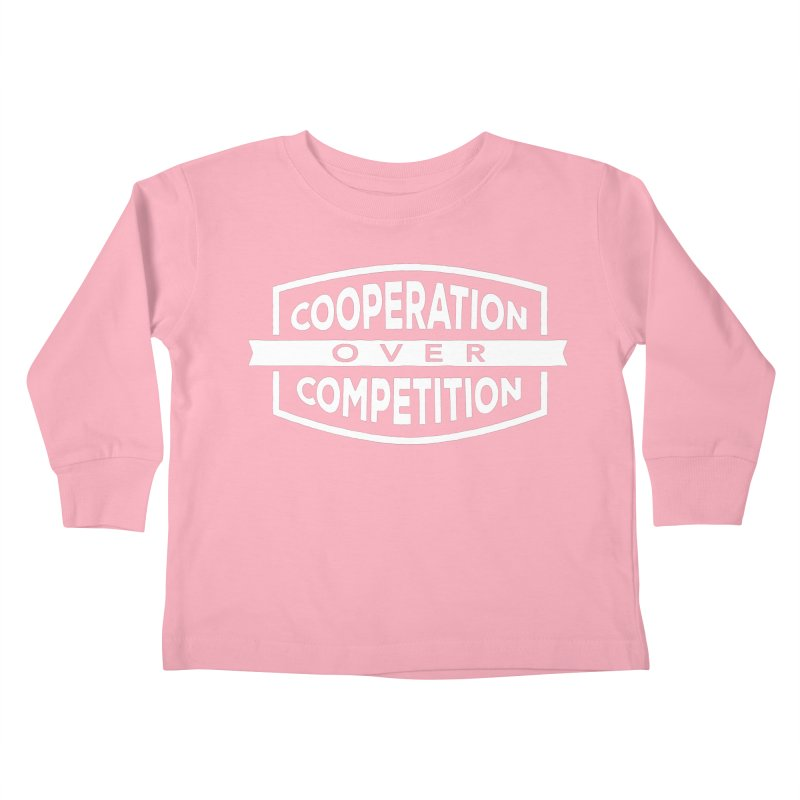 Cooperation Over Competition variant Kids Toddler Longsleeve T-Shirt by donvagabond's Artist Shop