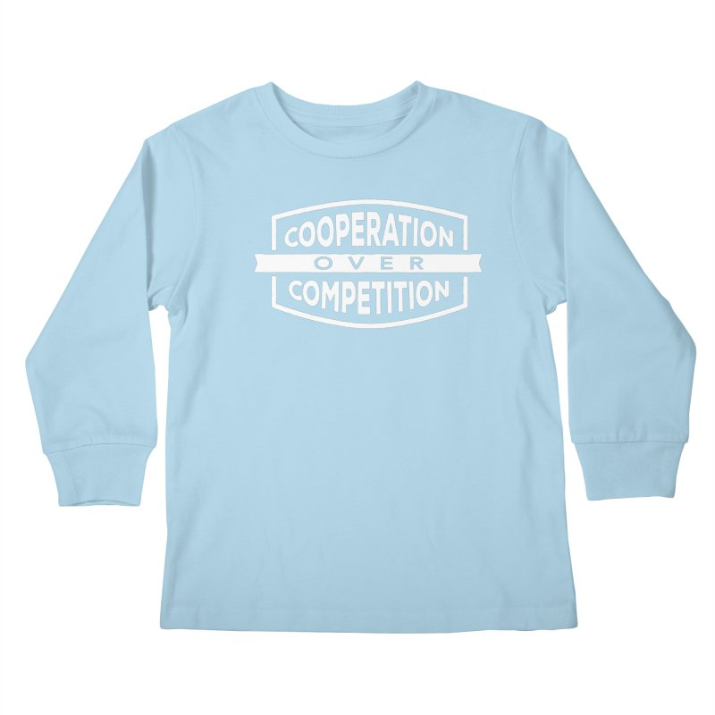Cooperation Over Competition variant Kids Longsleeve T-Shirt by donvagabond's Artist Shop