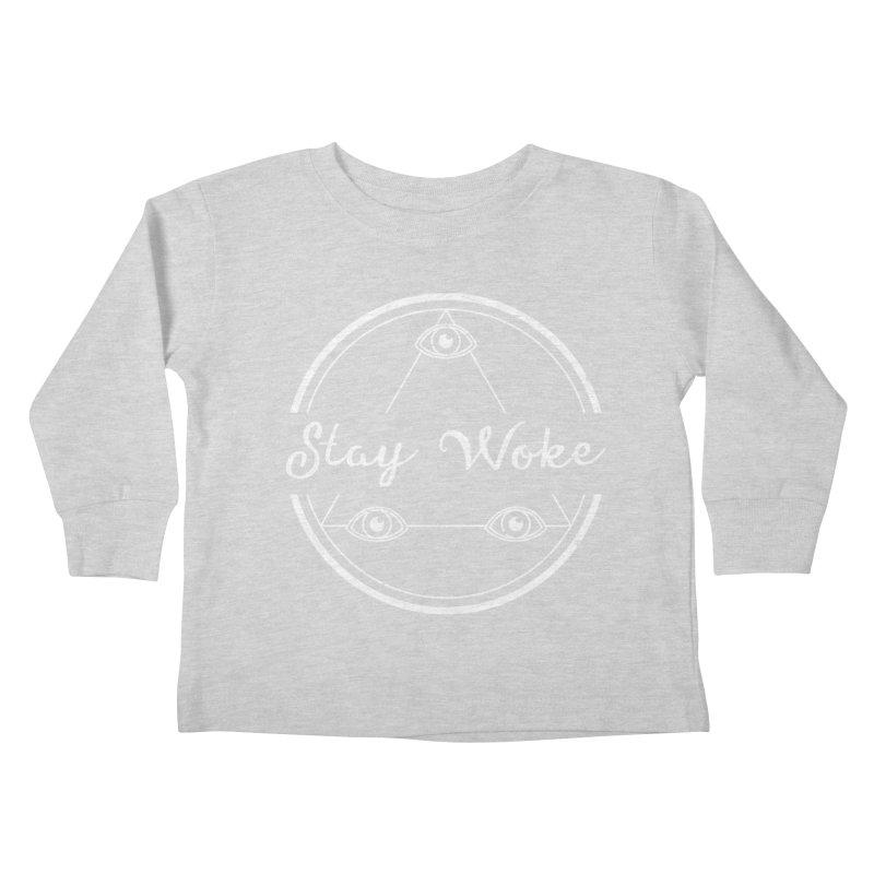 Stay Woke (white) Kids Toddler Longsleeve T-Shirt by donvagabond's Artist Shop