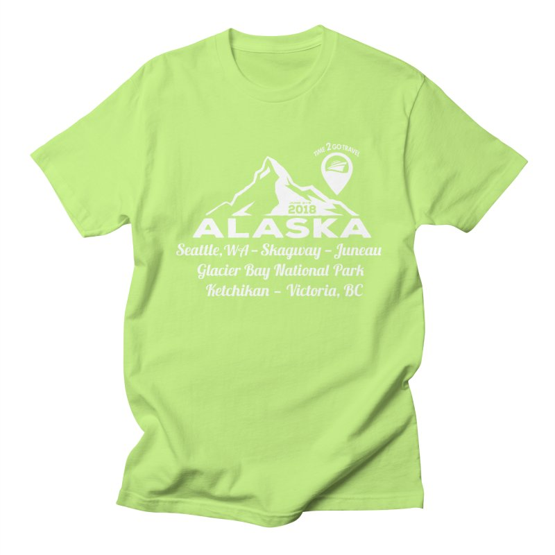 Time 2 Go Alaska white Women's Unisex T-Shirt by donvagabond's Artist Shop