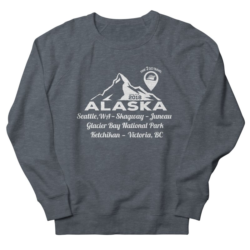 Time 2 Go Alaska white Women's French Terry Sweatshirt by Don Vagabond's Artist Shop