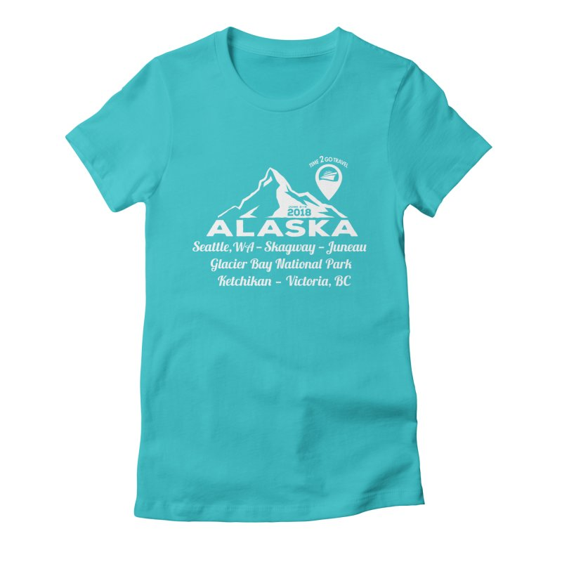Time 2 Go Alaska white Women's Fitted T-Shirt by Don Vagabond's Artist Shop