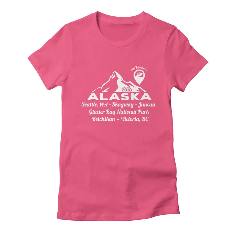 Time 2 Go Alaska white Women's Fitted T-Shirt by Don Vagabond's Artist Shop