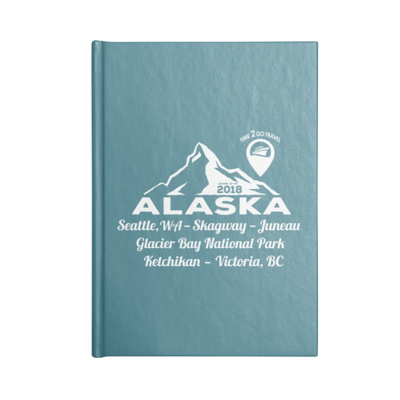 Time 2 Go Alaska white Accessories Lined Journal Notebook by Don Vagabond's Artist Shop