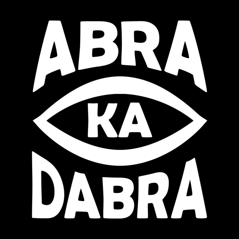 Abrakadabra by donvagabond's Artist Shop