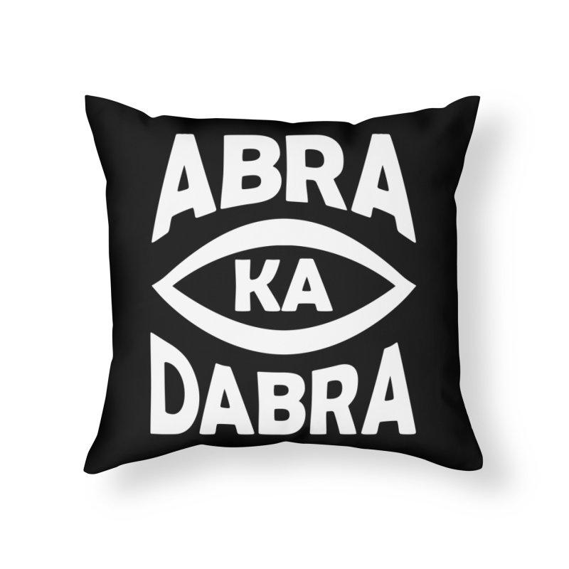 Abrakadabra Home Throw Pillow by donvagabond's Artist Shop