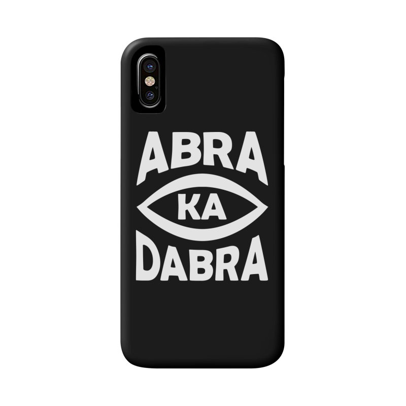 Abrakadabra Accessories Phone Case by donvagabond's Artist Shop