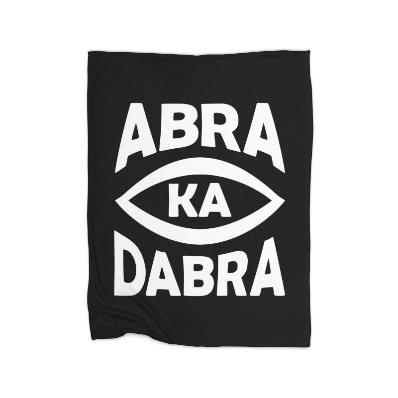 Abrakadabra Home Blanket by Don Vagabond's Artist Shop