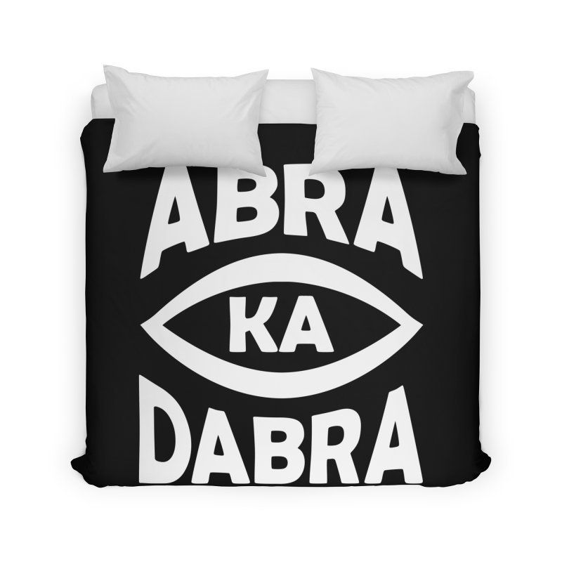 Abrakadabra Home Duvet by Don Vagabond's Artist Shop
