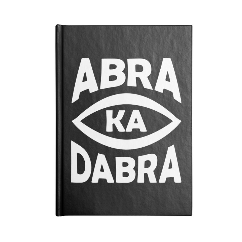 Abrakadabra Accessories Notebook by donvagabond's Artist Shop