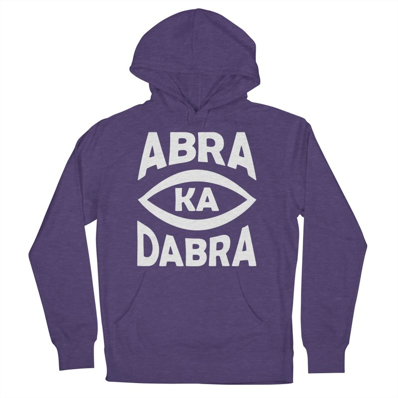 Abrakadabra Women's French Terry Pullover Hoody by Don Vagabond's Artist Shop