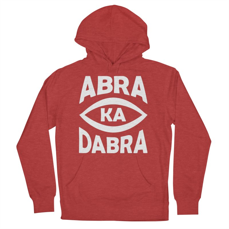 Abrakadabra Women's French Terry Pullover Hoody by donvagabond's Artist Shop