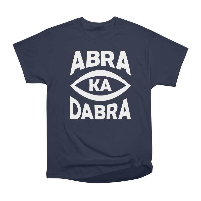 Abrakadabra Men's Heavyweight T-Shirt by donvagabond's Artist Shop