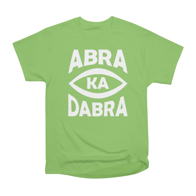 Abrakadabra Women's Heavyweight Unisex T-Shirt by donvagabond's Artist Shop