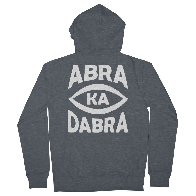 Abrakadabra Men's French Terry Zip-Up Hoody by donvagabond's Artist Shop