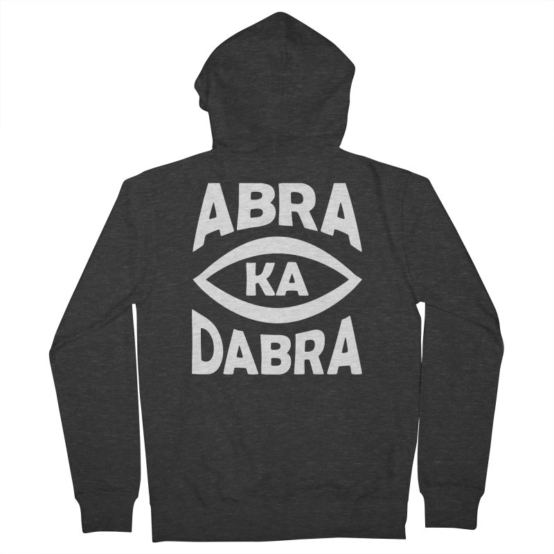 Abrakadabra Men's French Terry Zip-Up Hoody by Don Vagabond's Artist Shop